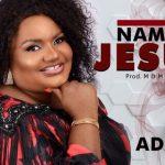 Adaku – In The Name of Jesus
