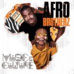 Afro Brotherz – Ukhalelani Ft. Angelic