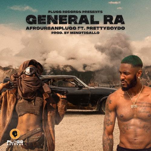 Afrourbanplugg - General RA Ft. PrettyBoy D-O Mp3 Audio Download