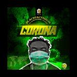 BlackFaceNaija Ft. 24 (Blaq Bane) & ILLVEN – Corona