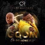 Campmasters – Gqoka Ft. DJ Tira, Mampintsha