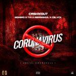 Cash'N'Out Ft. Mohbad x TIA x Abramsoul x Cblvck – Coronavirus
