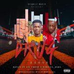 DJ Faya – Drug Baron Ft. Lil Frosh, Dablixx Osha