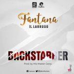 Fantana – BackStabber Ft. Larruso
