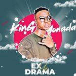 King Monada – Ex Ya Drama (FULL ALBUM)