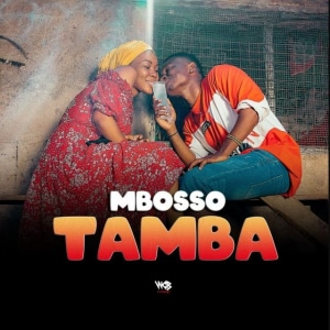 Mbosso - Tamba (Mixed by Lizer Classic)