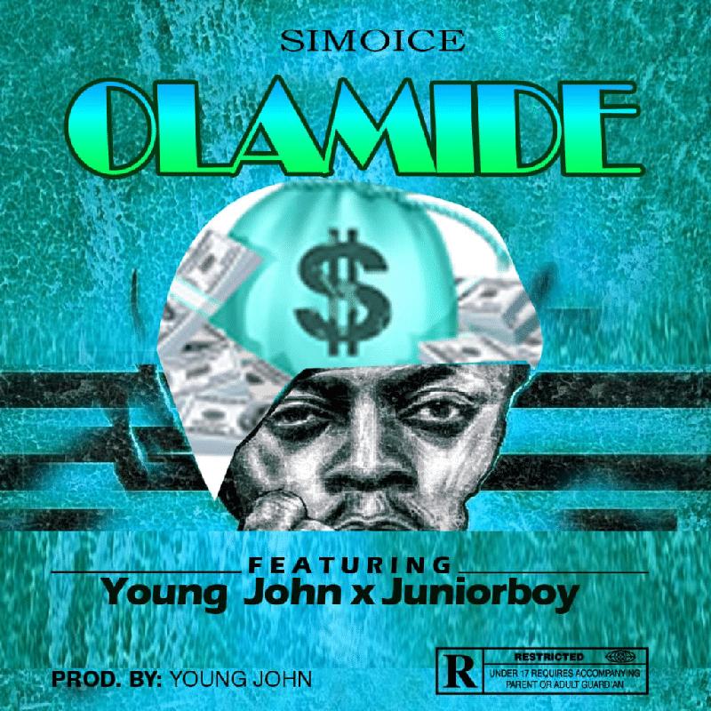 Simoice - Olamide Ft. Young John, Junior Boy Mp3 Audio Download