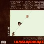 Slim Drumz – Bounce