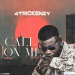4trickenzy – Call On Me