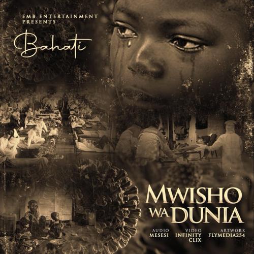 Bahati Mwisho Wa Dunia (Corona Virus) Mp3 Audio Download