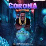 CJ Biggerman – Corona