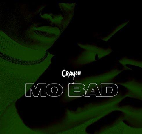 Crayon Mo Bad Mp3 Audio Download
