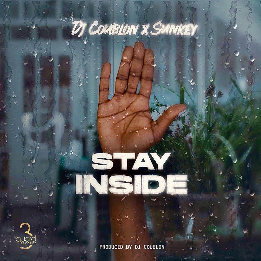 DJ Coublon - Stay Inside Ft. Sunkey Mp3 Audio Download