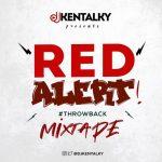 DJ Kentalky – Red Alert Throwback Mix (Mixtape)