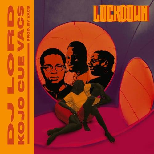 DJ Lord Lockdown Ft Ko-Jo Cue Vacs Mp3 Audio Download