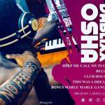 Dablixx Osha – Help Me Call My Plug