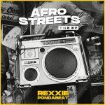 Full Album: Rexxie – Afro Streets (The EP)