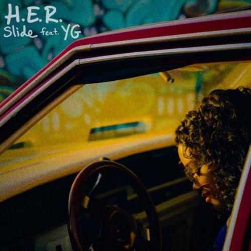 H.E.R. - Slide Ft. YG Mp3 Mp4 Download