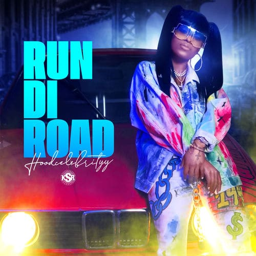 HoodCelebrityy Run Di Road (Audio + Video) Mp3 Mp4 Download Hood Celebrity