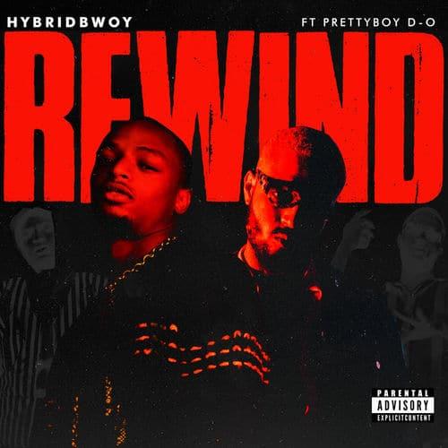 Hybridbwoy - Rewind Ft. PrettyboyDO Mp3 Audio Download