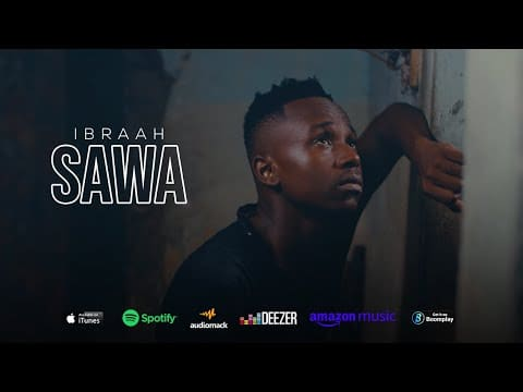 VIDEO Ibraah Sawa Mp4 Download