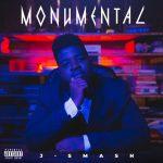 J-Smash – Monumental EP (Album)