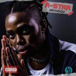 Jayhood – A-Star EP (Full Album)