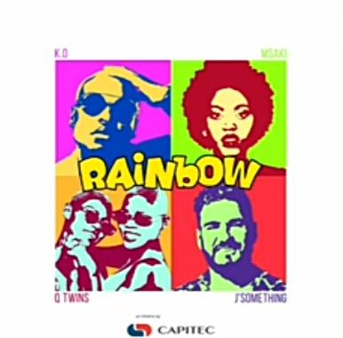 K.O, JSomething, Msaki, Q Twins - Rainbow Mp3 Audio Download
