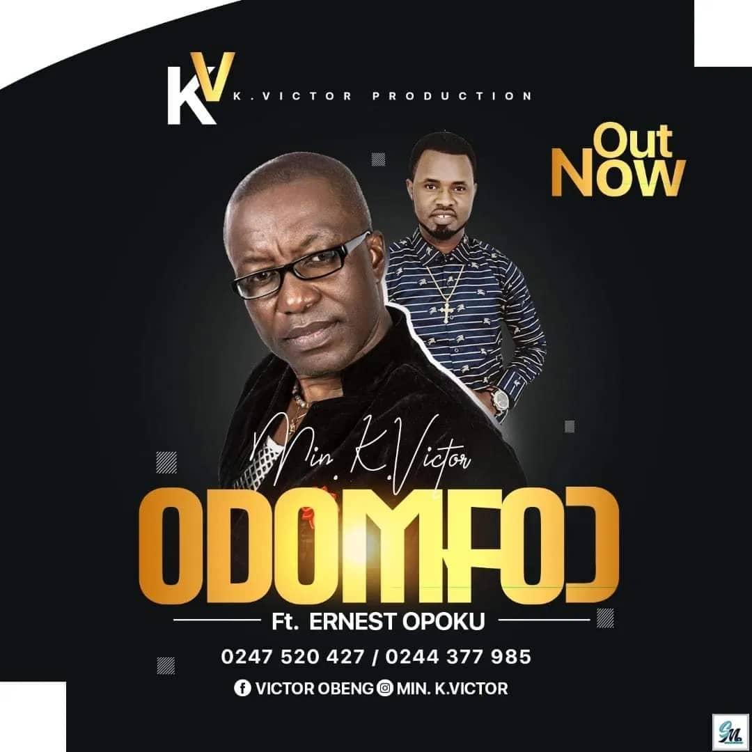 K Victor Odomfo Ft Ernest Opoku Mp3 Audio Download