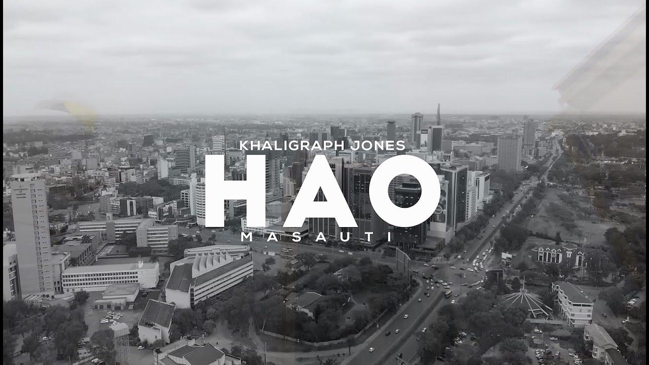 Khaligraph Jones Hao Ft Masauti Mp3 Audio Download