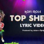 Kofi Mole – Top Shella