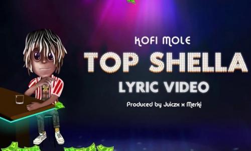 Kofi Mole - Top Shella Mp2 Audo Download
