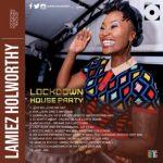 Lamiez Holworthy – Lockdown Houseparty Mix (Mixtape)