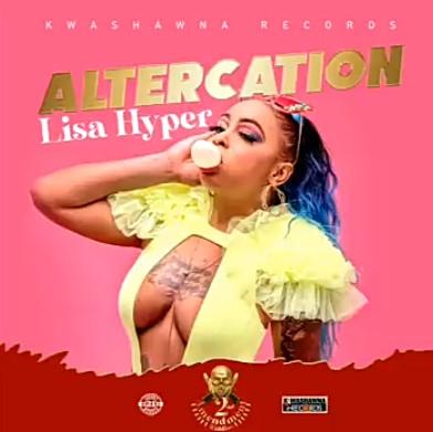 Lisa Hyper - Altercation Mp3 Audio Download