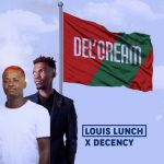 Louis Lunch, Decency – Shumayela Ft. KS Groove