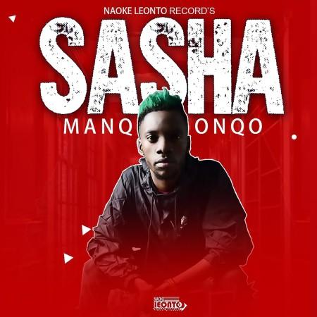 Manqonqo Sasha Mp3 Audio Download