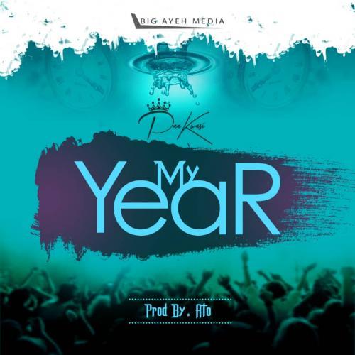 Paa Kwasi - My Year Mp3 Audio Download