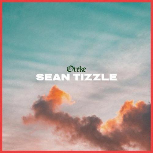 Sean Tizzle - Oreke Mp3