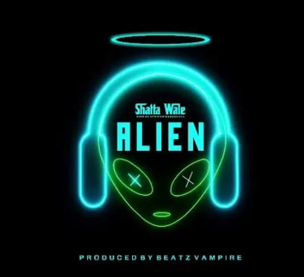 Shatta Wale Alien Mp3 Audio Download