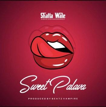Shatta Wale Sweet Palava Mp3 Audio Download