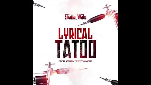 Shatta Wale Lyrical Tattoo Mp3 Audio Download
