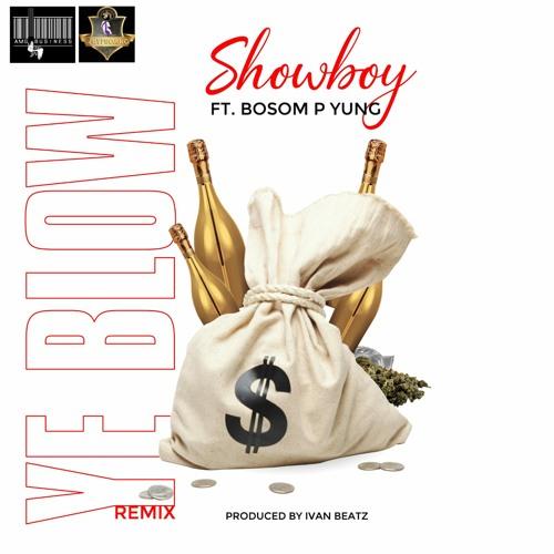 Showboy Ft. Bosom P-Yung - Y3 Blow (Remix) Mp3 Audio Download
