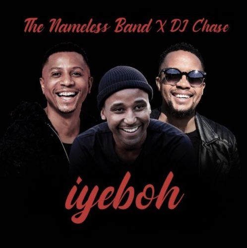 The Nameless Band - Iyebo Ft. DJ Chase Mp3 Audio Download