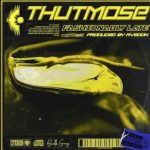 Thutmose – Fashionably Late