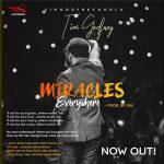 Tim Godfrey – Miracles Everywhere