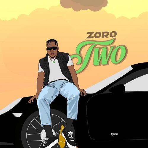 Zoro - Two (Prod. by Camo Blaizz) Mp3 Audio Download