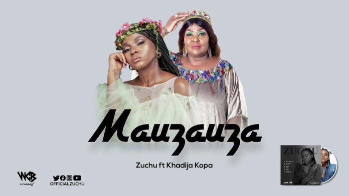Zuchu - Mauzauza Ft. Khadija Kopa Mp3 Audio Download