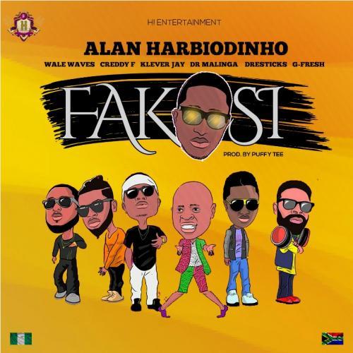 Alan Harbiodinho - Fakosi Ft. Dr Malinga, G-Fresh, Klever Jay Mp3