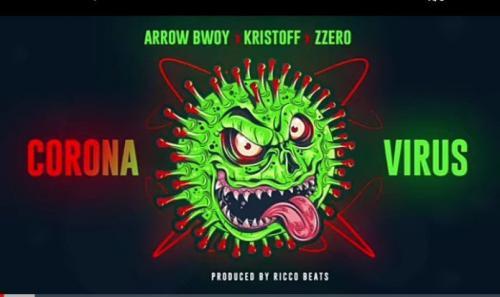 Arrow Bwoy - Corona Virus Ft. Kristoff x Zzero Sufuri Mp3 Mp4 Download