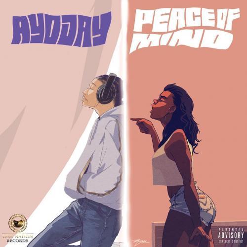 Ayo Jay - Peace Of Mind Mp3
